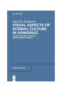 Abbildung von Kaufmann | Visual Aspects of Scribal Culture in Ashkenaz | 2019 | Shaping the 'Small Book of Com... | 103