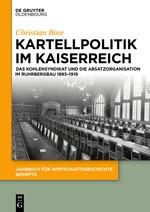Abbildung von Böse | Kartellpolitik im Kaiserreich | 2018