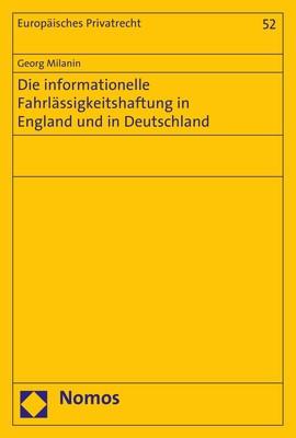 Die informationelle Fahrlässigkeitshaftung in England und in Deutschland | Milanin, 2017 (Cover)