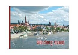 Abbildung von May | Würzburg staunt ... | 2017