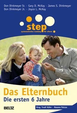 Abbildung von Dinkmeyer Sr. / Kühn / Petcov | Step - Das Elternbuch | Originalausgabe, 11., aktualisierte Aufl. | 2019 | Die ersten 6 Jahre | 877