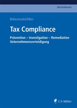 Abbildung von Rübenstahl, / Idler (Hrsg.) | Tax Compliance | 1. Auflage | 2018 | beck-shop.de