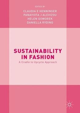 Abbildung von Henninger / Alevizou | Sustainability in Fashion | 1. Auflage | 2017 | beck-shop.de