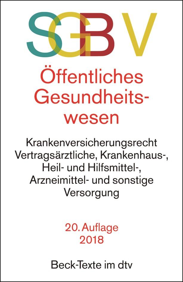 SGB V • Recht des öffentlichen Gesundheitswesens | 20., überarbeitete und erweiterte Auflage, 2018 | Buch (Cover)