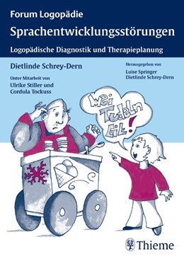 Abbildung von Schrey-Dern / Stiller / Tockuss | Sprachentwicklungsstörungen | 1. Auflage 2006 | 2006 | Logopädische Diagnostik und Th...