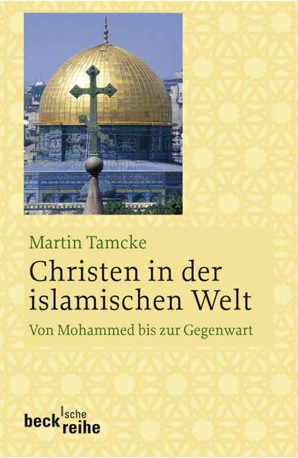 Cover: Martin Tamcke, Christen in der islamischen Welt