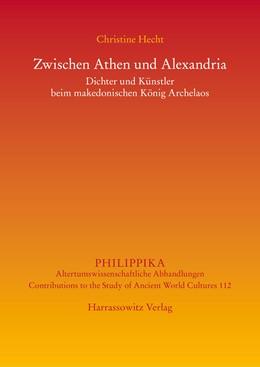 Abbildung von Hecht   Zwischen Athen und Alexandria   1. Auflage   2017   beck-shop.de