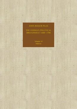 Abbildung von Paas | The German Political Broadsheet 1600-1700 | 1. Auflage | 2017 | beck-shop.de