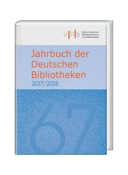 Abbildung von Jahrbuch der Deutschen Bibliotheken 67 (2017/2018)   1. Auflage   2017   beck-shop.de