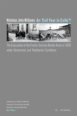 Abbildung von Williams | An 'evil year in exile'? | 2018 | The evacuation of the Franco-G...