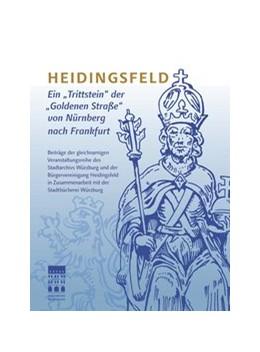 Abbildung von Stadtarchiv Würzburg | Heidingsfeld | 1. Auflage | 2017 | beck-shop.de