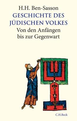 Abbildung von Geschichte des jüdischen Volkes | 6. Auflage | 2017 | Von den Anfängen bis zur Gegen...