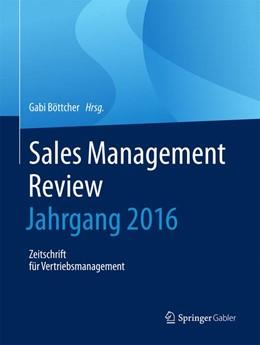 Abbildung von Böttcher | Sales Management Review - Jahrgang 2016 | 1. Aufl. 2018 | 2017 | Zeitschrift für Vertriebsmanag...