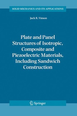 Abbildung von Vinson | Plate and Panel Structures of Isotropic, Composite and Piezoelectric Materials, Including Sandwich Construction | 2005 | 120