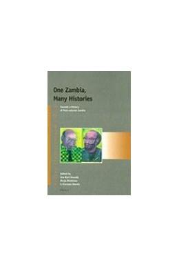 Abbildung von Macola / Gewald / Hinfelaar | One Zambia, Many Histories | 2008