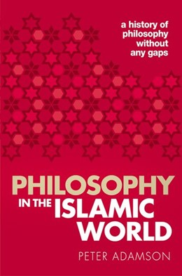 Abbildung von Adamson | Philosophy in the Islamic World | 1. Auflage | 2018 | beck-shop.de