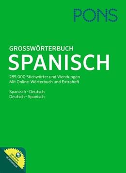 Abbildung von PONS Großwörterbuch Spanisch mit Online-Wörterbuch | 1. Auflage | 2008 | beck-shop.de