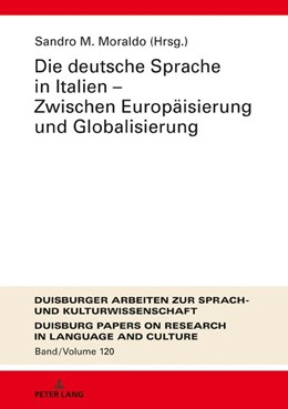 Abbildung von Moraldo   Die deutsche Sprache in Italien - Zwischen Europäisierung und Globalisierung   2017