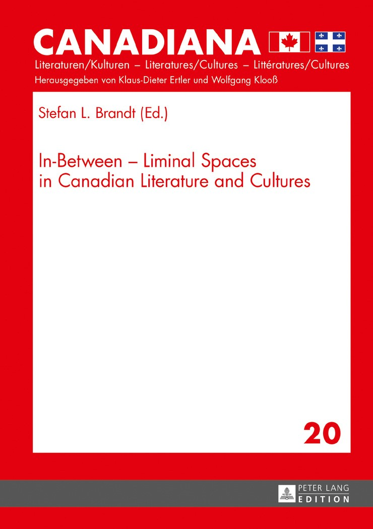 In-Between - Liminal Spaces in Canadian Literature and Cultures | Brandt, 2017 | Buch (Cover)