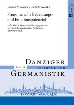 Abbildung von Mazurkiewicz-Sokolowska | Pronomen, ihr Bedeutungs- und Emotionspotenzial | 2017 | Individuelle Konzeptualisierun...