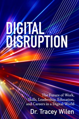 Abbildung von Wilen-Daugenti | Digital Disruption | 2018 | The Future of Work, Skills, Le...