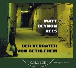 Abbildung von Rees, Matt Beynon | Der Verräter von Bethlehem - Hörbuch | 1. Auflage | 2008 | beck-shop.de