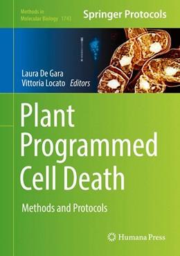 Abbildung von de Gara / Locato | Plant Programmed Cell Death | 1. Auflage | 2018 | beck-shop.de