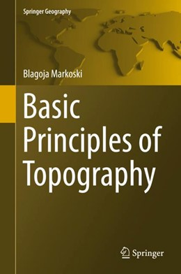 Abbildung von Markoski | Basic Principles of Topography | 2018