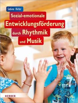 Abbildung von Hirler | Sozial-emotionale Entwicklungsförderung durch Rhythmik und Musik | 2018