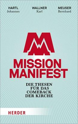 Abbildung von Meuser / Hartl / Wallner   Mission Manifest   2018   Die Thesen für das Comeback de...