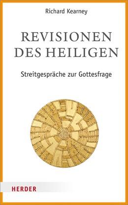 Abbildung von Dausner / Kearney | Revisionen des Heiligen | 1. Auflage | 2019 | beck-shop.de