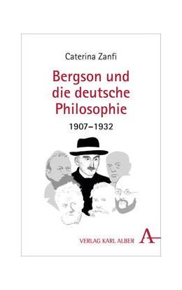 Abbildung von Zanfi | Bergson und die deutsche Philosophie 1907-1932 | 2018 | 1907-1932