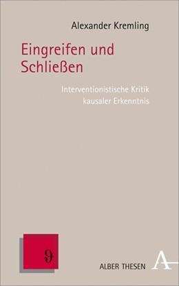 Abbildung von Kremling | Eingreifen und Schließen | 2018 | Interventionistische Kritik ka...