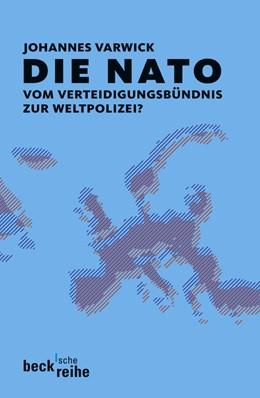 Abbildung von Varwick, Johannes   Die NATO   1. Auflage   2008   1831   beck-shop.de