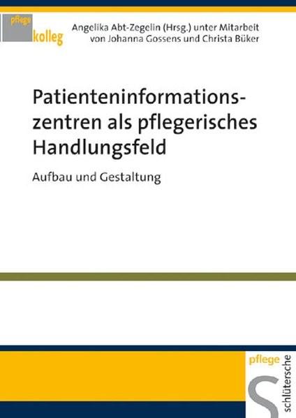 Patienteninformationszentren als pflegerisches Handlungsfeld | Abt-Zegelin, 2007 (Cover)