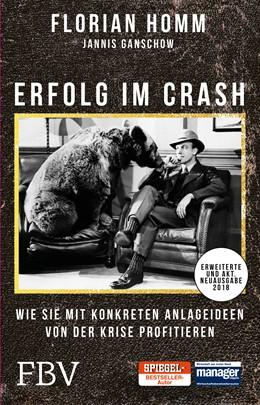 Abbildung von Homm / Ganschow / Müller | Erfolg im Crash | 2017 | Wie Sie mit konkreten Anlageid...
