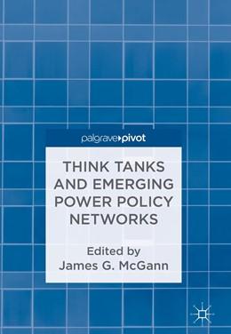 Abbildung von McGann | Think Tanks and Emerging Power Policy Networks | 1st ed. 2018 | 2018