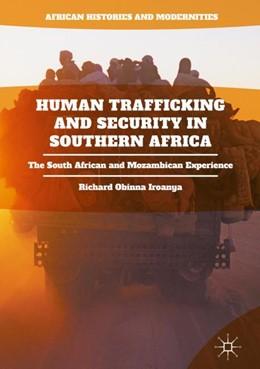 Abbildung von Iroanya | Human Trafficking and Security in Southern Africa | 1. Auflage | 2018 | beck-shop.de