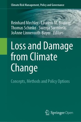Abbildung von Mechler / Bouwer / Schinko / Surminski / Linnerooth-Bayer | Loss and Damage from Climate Change | 1st ed. 2019 | 2018 | Concepts, Methods and Policy O...