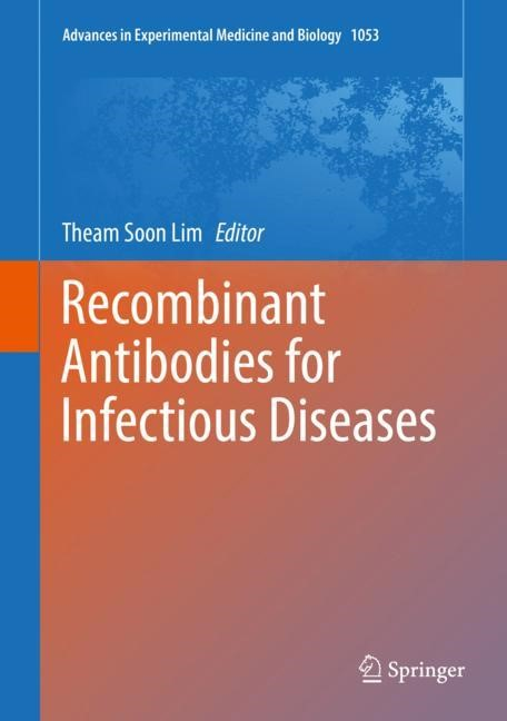 Recombinant Antibodies for Infectious Diseases   Lim   1st ed. 2017, 2018   Buch (Cover)