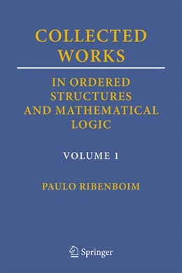 Abbildung von Ribenboim | Collected Works in Ordered Structures and Mathematical Logic | 1st ed. 2019 | 2019 | Volume 1
