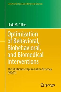 Abbildung von Collins | Optimization of Behavioral, Biobehavioral, and Biomedical Interventions | 1st ed. 2018 | 2018 | The Multiphase Optimization St...
