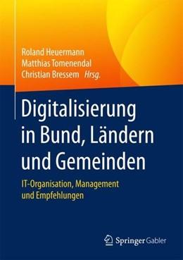 Abbildung von Heuermann / Tomenendal | Digitalisierung in Bund, Ländern und Gemeinden | 1. Auflage | 2017 | beck-shop.de