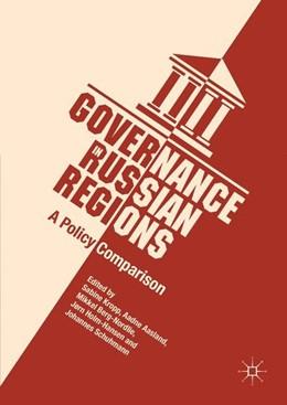 Abbildung von Kropp / Aasland   Governance in Russian Regions   1. Auflage   2017   beck-shop.de