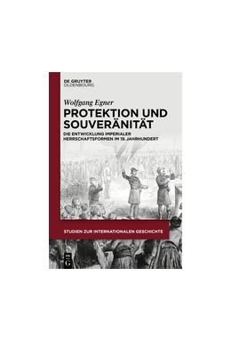 Abbildung von Egner | Protektion und Souveränität | 1. Auflage | 2018 | beck-shop.de
