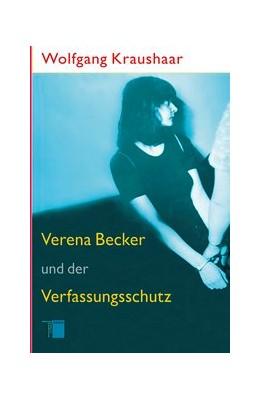 Abbildung von Kraushaar   Verena Becker und der Verfassungsschutz   2010