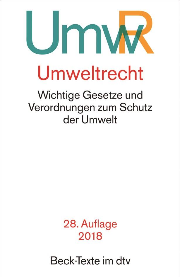 Umweltrecht: UmwR | 28., neu bearbeitete Auflage, 2018 | Buch (Cover)
