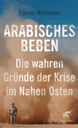 Abbildung von Hermann | Arabisches Beben | 1. Auflage | 2018 | beck-shop.de
