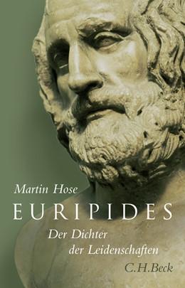 Abbildung von Hose, Martin | Euripides | 1. Auflage | 2008 | beck-shop.de