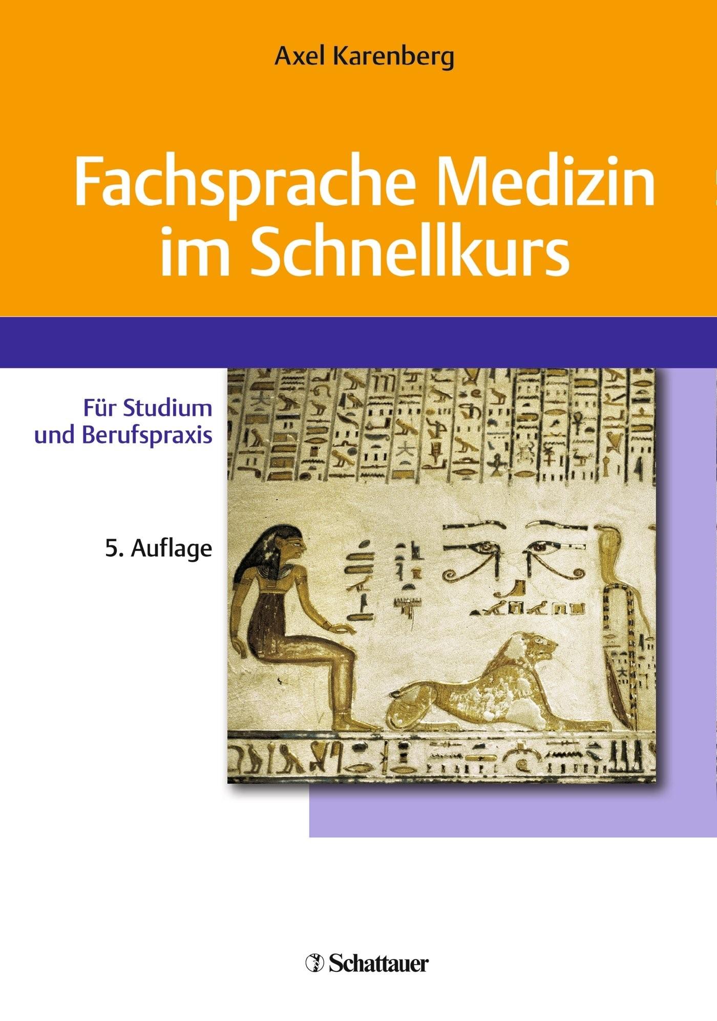 Fachsprache Medizin im Schnellkurs | Karenberg | 5., überarbeitete Auflage, 2018 | Buch (Cover)